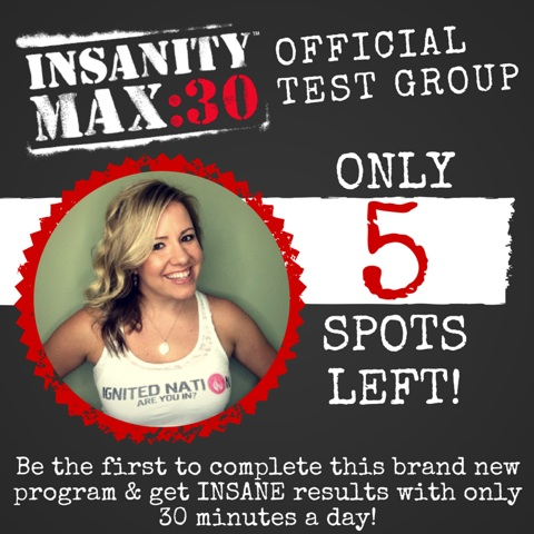 Apply to Join the Insanity:Max 30 Test Group