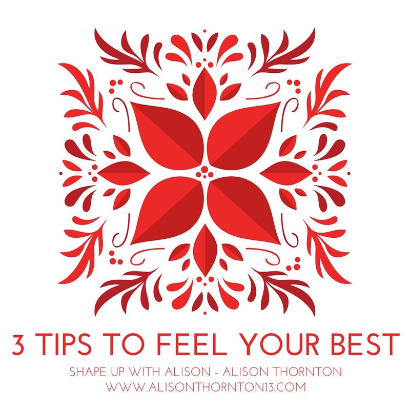 3 Tips to feel your best-2